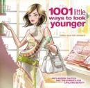 1001 little ways to look younger