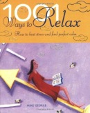 1001 Ways to Relax