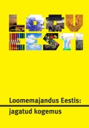Loomemajandus Eestis: jagatud kogemus