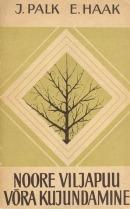Noore viljapuu võra kujundamine