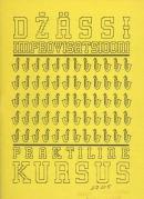 """Repertuaari valimik: lisa brošüürile """"Džässiimprovisatsiooni praktiline kursus"""""""