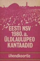 Eesti NSV 1980. a üldlaulupeo kantaadid ühendkoorile