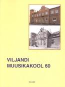 Viljandi Muusikakool 60