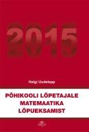 Põhikooli lõpetajale matemaatika lõpueksamist 2015