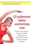 12-päevane keha vormimise ime