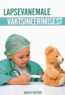 Lapsevanemale vaktsineerimisest