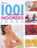 1001 looduslikku viisi nooreks jääda