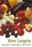 Targalt toitudes terveks