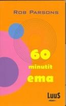 60 minutit ema