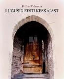 Lugusid Eesti keskajast