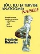 Jõu, ilu ja tervise anatoomia naisele