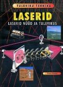 Laserid nüüd ja tulevikus