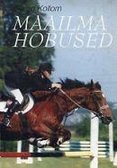 Maailma hobused (2. osa)