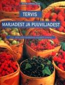 Tervis marjadest ja puuviljadest