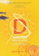D-vitamiini revolutsioon