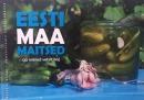 Eesti maa maitsed (ja mõned vetelt ka)