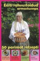 Eesti rahvustoidud armastusega