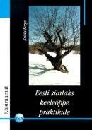 Eesti süntaks keeleõppe praktikule