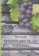 Eksootilised viljad koduaias