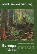 Euroopa ja Aasia metsad