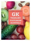 GK – teadliku toitumise alustala