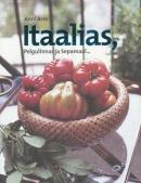 Itaalias, Pelgulinnas ja Sepamaal ...