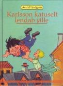 Karlsson katuselt lendab jälle
