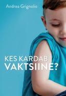Kes kardab vaktsiine?