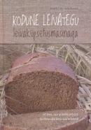 Kodune leivategu leivaküpsetusmasinaga