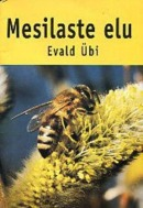 Mesilaste elu