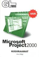Microsoft Project 2000: käsiraamat