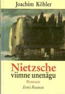 Nietzsche viimne unenägu