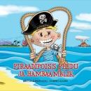 Piraadipoiss Peedu ja Hambaämblik