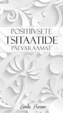 Positiivsete tsitaatide päevaraamat