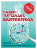 Saame tuttavaks bakteritega
