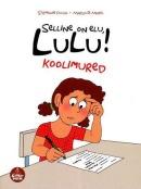Selline on elu, Lulu!