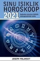 Sinu isiklik horoskoop 2021