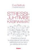 Stressijuhtimise käsiraamat