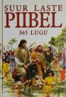 Suur laste piibel: 365 lugu