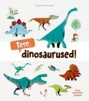 Tere, dinosaurused!
