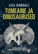 Tumeaine ja dinosaurused