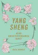 <i>Yang sheng</i>