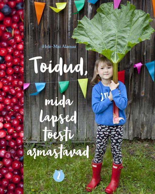 Toidud, mida lapsed tõesti armastavad 2