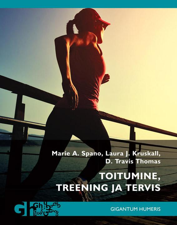 Toitumine, treening ja tervis kaanepilt – front cover