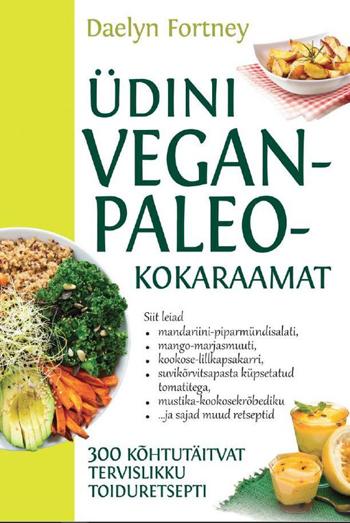 Üdini vegan-paleo-kokaraamat