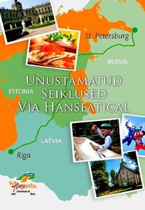 Unustamatud seiklused Via Hanseatical