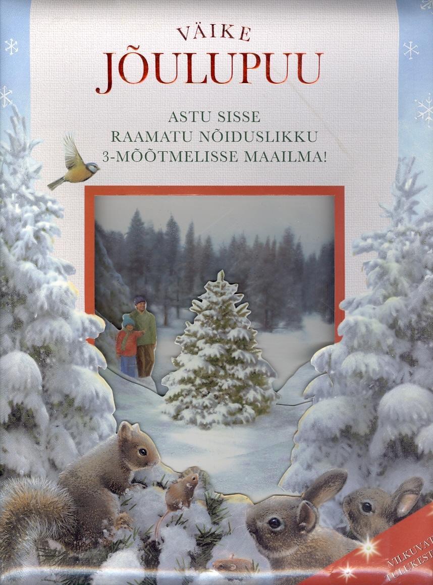 """Trükise """"Väike jõulupuu"""" kaanepilt. Cover picture of """"Väike jõulupuu""""."""
