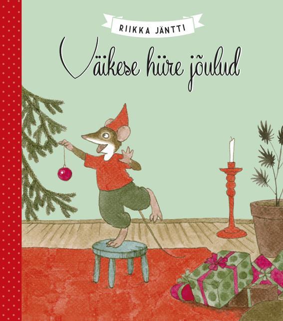 """Trükise """"Väikese hiire jõulud"""" kaanepilt. Cover picture of """"Väikese hiire jõulud""""."""